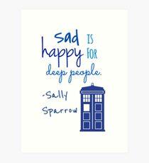 Sad is Happy for Deep People Art Print