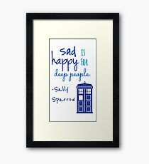Sad is Happy for Deep People Framed Print