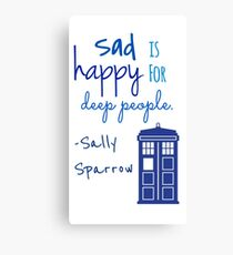 Sad is Happy for Deep People Canvas Print