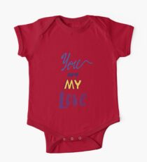 Romantic hand drawn lettering You are my  love  One Piece - Short Sleeve