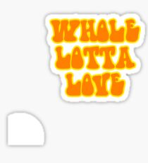 Whole Lotta Love - Led Zeppelin Sticker