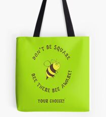 Bee There 3# Tote Bag