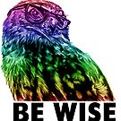 Be Wise  by ShantyShawn