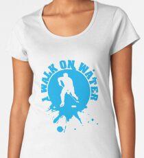 Hockey: I walk on water Women's Premium T-Shirt