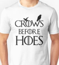 Crows Before Hoes Game of thrones Unisex T-Shirt