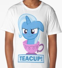 The Trixie and the Teacup Long T-Shirt