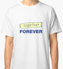 Romantic hand drawn lettering Forever together Classic T-Shirt