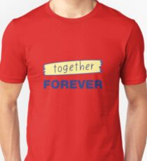 Romantic hand drawn lettering Forever together Unisex T-Shirt