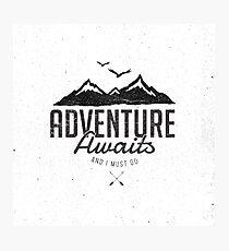 ADVENTURE AWAITS Photographic Print