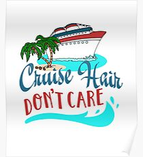 Cruise Hair Don't Care Poster