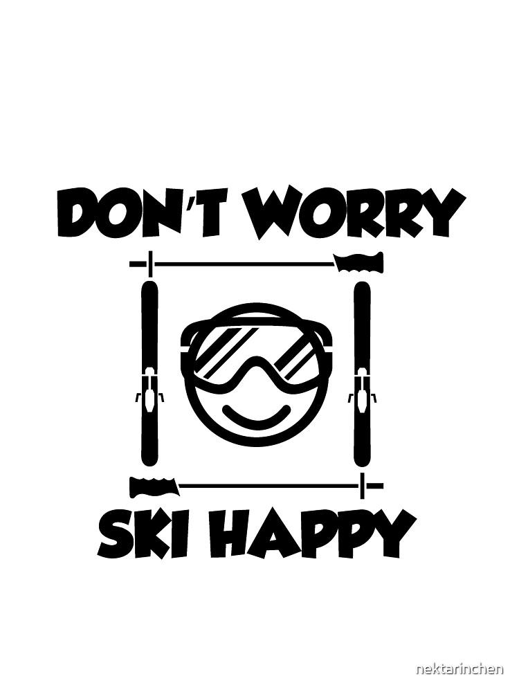 Don't worry, ski happy by nektarinchen