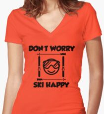 Don't worry, ski happy Women's Fitted V-Neck T-Shirt