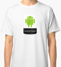 android inside Classic T-Shirt