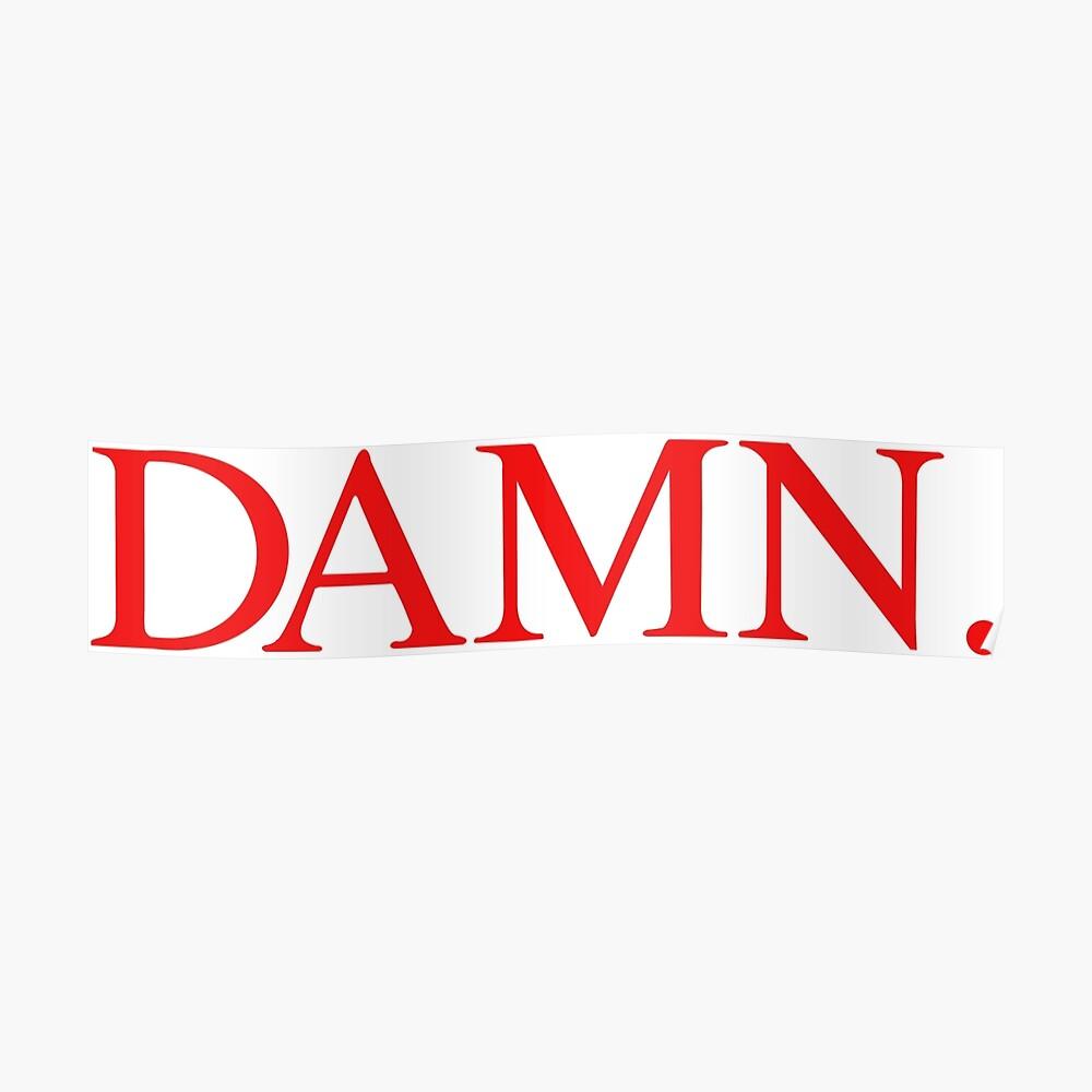 Kendrick Lamar VERDAMMT Poster