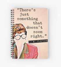 There's Just Something That Doesn't Seem Right - Jessica Fletcher  Spiral Notebook