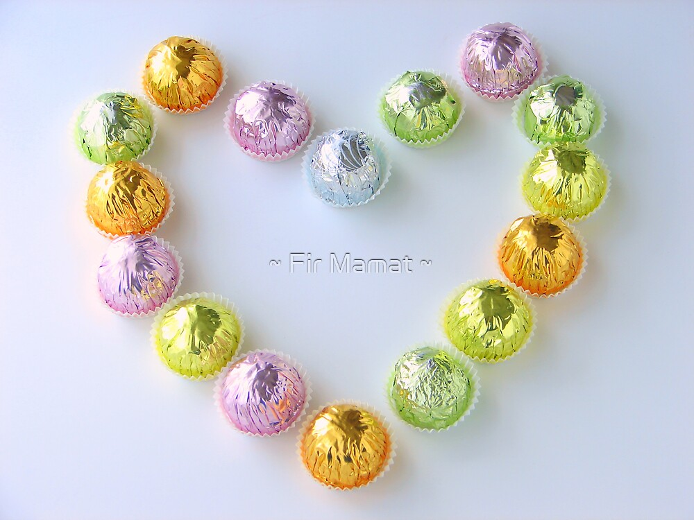 Love is a sweet and colourful thing... by ~ Fir Mamat ~