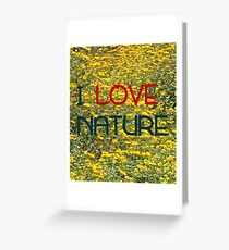 I LOVE NATURE (blue on yellow) Greeting Card