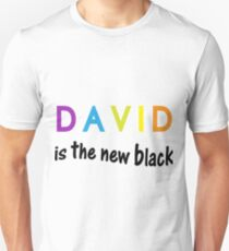 David is the new black, fun quote, famous names T-Shirt