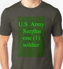 U.S. Army Surplus one (1) soldier Unisex T-Shirt