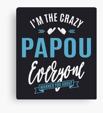 Crazy Papou Canvas Print