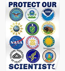 Protect Our Scientists Science March Pro-Science Environmentalism Climate Change Resist Anti-Trump Poster