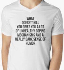 What Doesn't Kill You... Men's V-Neck T-Shirt