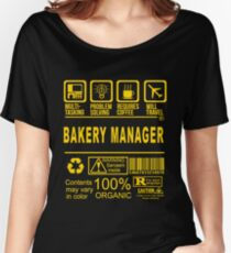 Bakery Manager -  Women's Relaxed Fit T-Shirt