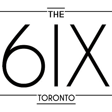 The 6ix by itsmesarahe