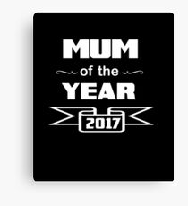 MUM Of The Year 2017 Canvas Print