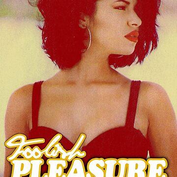 Foolish Pleasure (The OG Salena Edition) by FoolishP