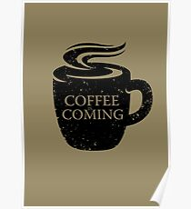 Coffee is Coming! Poster