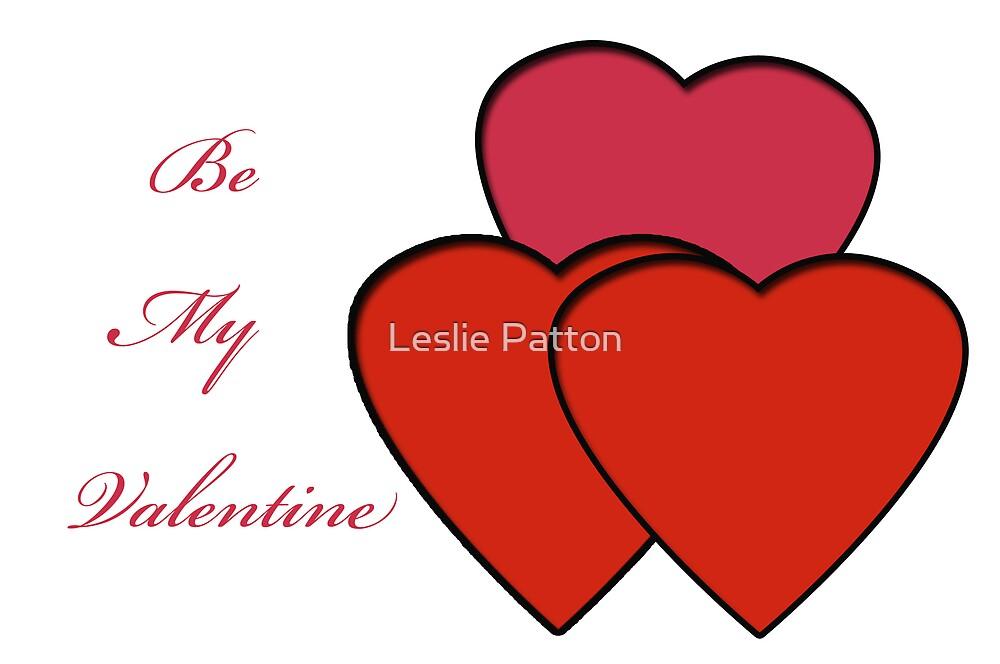 Be My Valentine by Leslie Patton