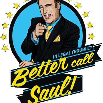 in illegal trouble just call saul by davidbill