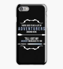 There used to be a lot of adventurers here... iPhone Case/Skin