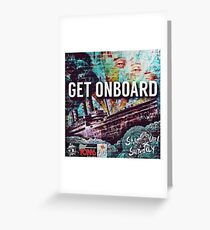 ShutUp! It's Sunday - Get On Board Artwork  Greeting Card