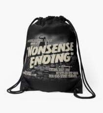 Nonsense Ending Drawstring Bag