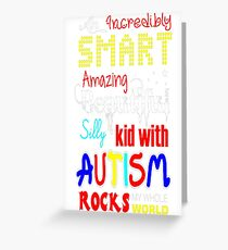 Smart Amazing Beautiful Silly Kid With Autism T-Shirt  Greeting Card