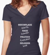 BIRTHPLACE: EARTH RACE: HUMAN POLITICS: FREEDOM RELIGION Women's Fitted V-Neck T-Shirt
