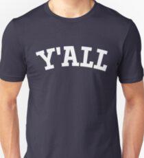 Y'ALL - Yale, University, College, Parody, Ivy League Unisex T-Shirt