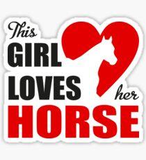 This girl loves her horse Sticker