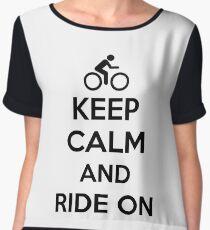 Keep calm and ride on Chiffon Top
