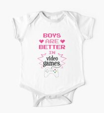 Boys Are Better In Videogames Funny Design One Piece - Short Sleeve