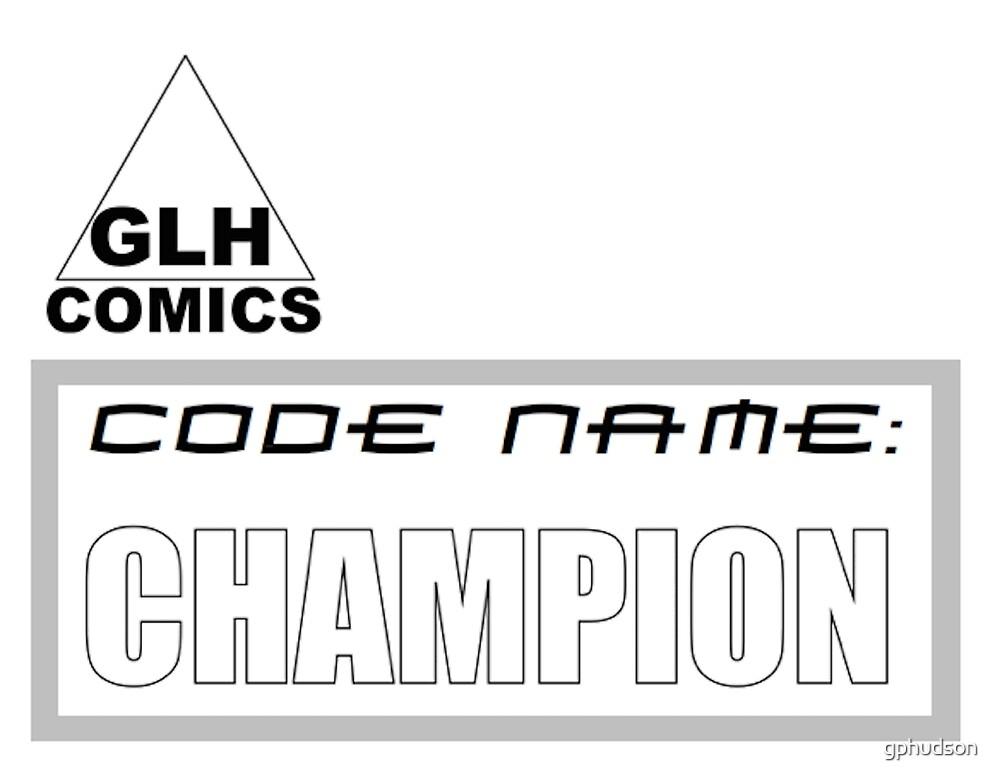 Code Name: Champion logo by gphudson