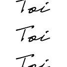 Toi Toi Toi by MissElaineous Designs