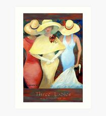 THREE LADIES Art Print