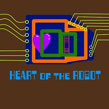 The Heart of the Robot by unclemcpaint