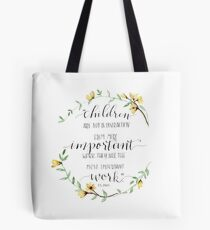 """Children Are Important Work"" C.S. Lewis Quote Tote Bag"