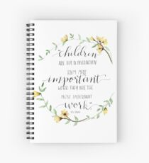 """""""Children Are Important Work"""" C.S. Lewis Quote Spiral Notebook"""