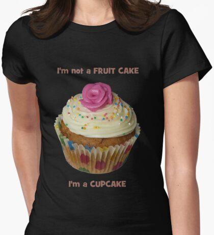 I'm not a FRUIT CAKE, I'm a CUPCAKE - T-Shirt - NZ T-Shirt