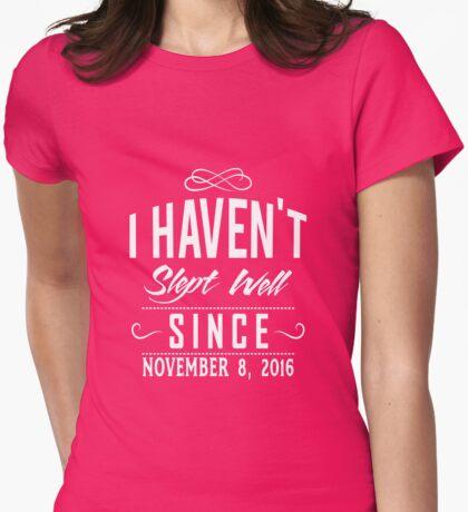 No Sleep Since Nov 8th T-Shirt